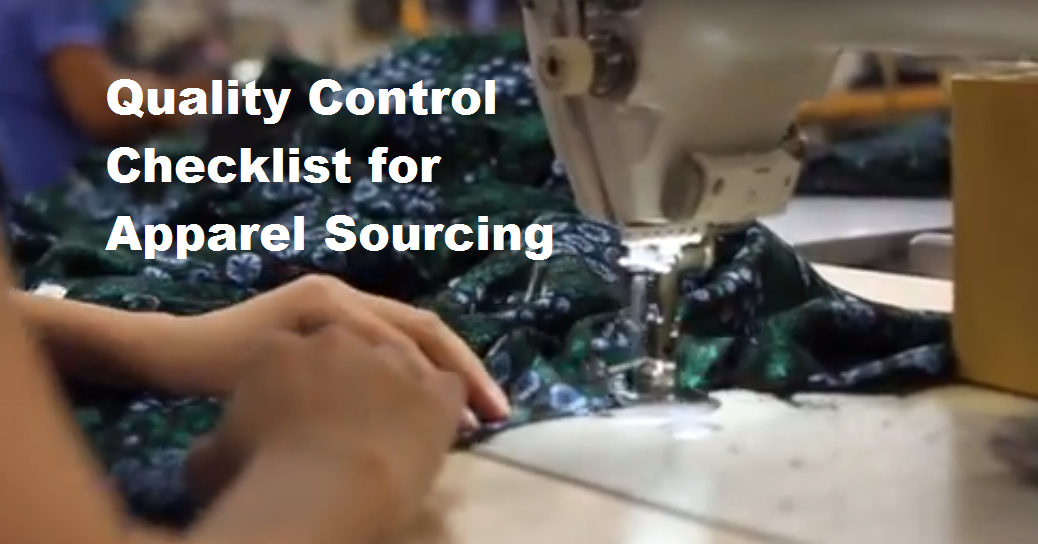 Quality Control Checklist for Apparel Product Sourcing