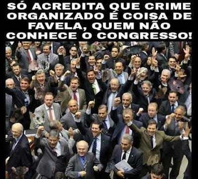 Resultado de imagem para o crime organizado congresso