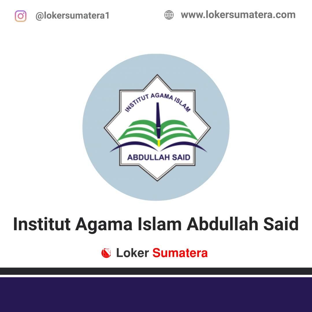 Lowongan Kerja Batam: Institut Agama Islam Abdullah Said Juni 2020
