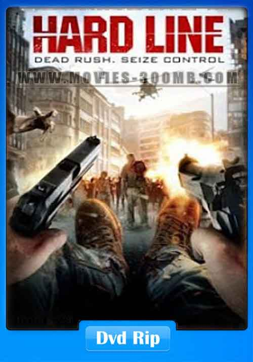 Hard Line Dead Rush 2016 DVDRip 400MB