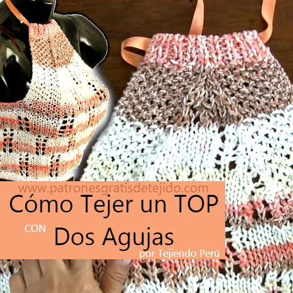 Como tejer un top con dos agujas tutorial en video