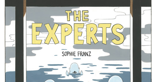 Sophie Franz's The Experts: Creepy Feelings & Riveting Read