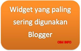 Widget yang Paling Sering digunakan Blogger
