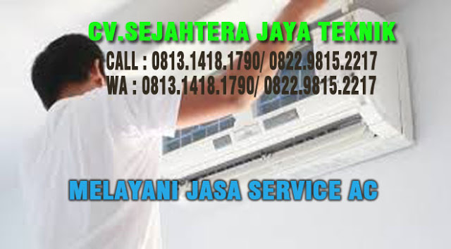 Jasa Service AC di Ciganjur - Jagakarsa - Jakarta Selatan WA 0813.1418.1790 Jasa Service AC Isi Freon di Jagakarsa - Jakarta Selatan