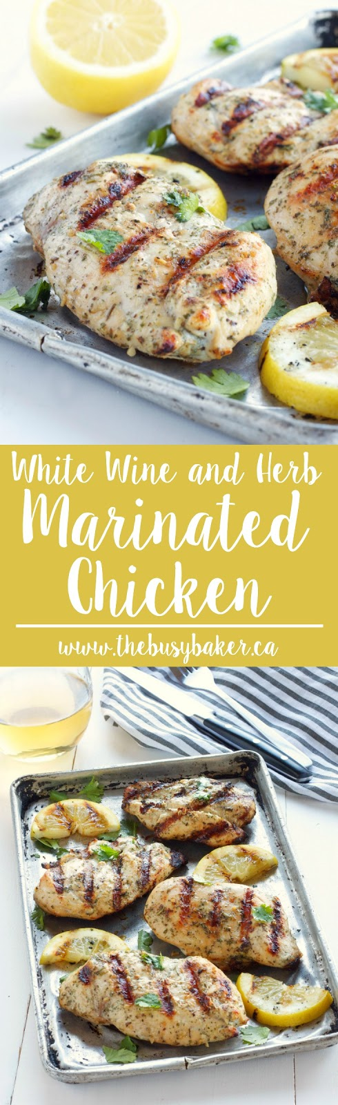 White wine and herb marinated grilled chicken the busy baker for Good side dishes for grilled chicken