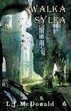 """""""Walka sylfa"""" - L. J. McDonald"""