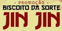 Promoção Biscoito da Sorte Jin Jin biscoitodasortejinjin.com.br