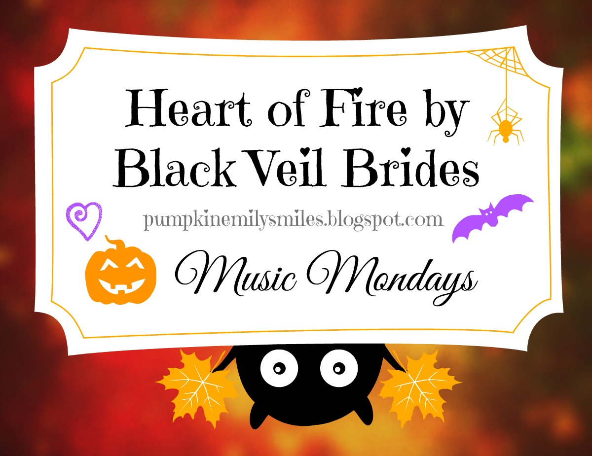 Heart of Fire by Black Veil Brides Music Mondays