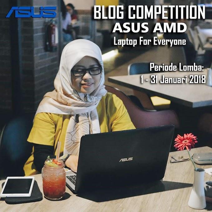 Notebook ASUS AMD X555QA, Pilihan Kece Buat Emak Pecinta Blogging