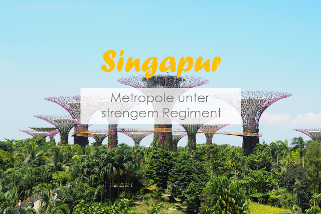 Singapur Reisebericht