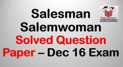 Salesman/Saleswoman Solved Question Paper  - December 16 Exam
