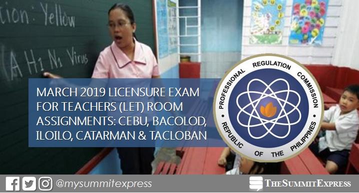 Room Assignments March 2019 LET: Cebu, Bacolod, Iloilo, Catarman, Tacloban