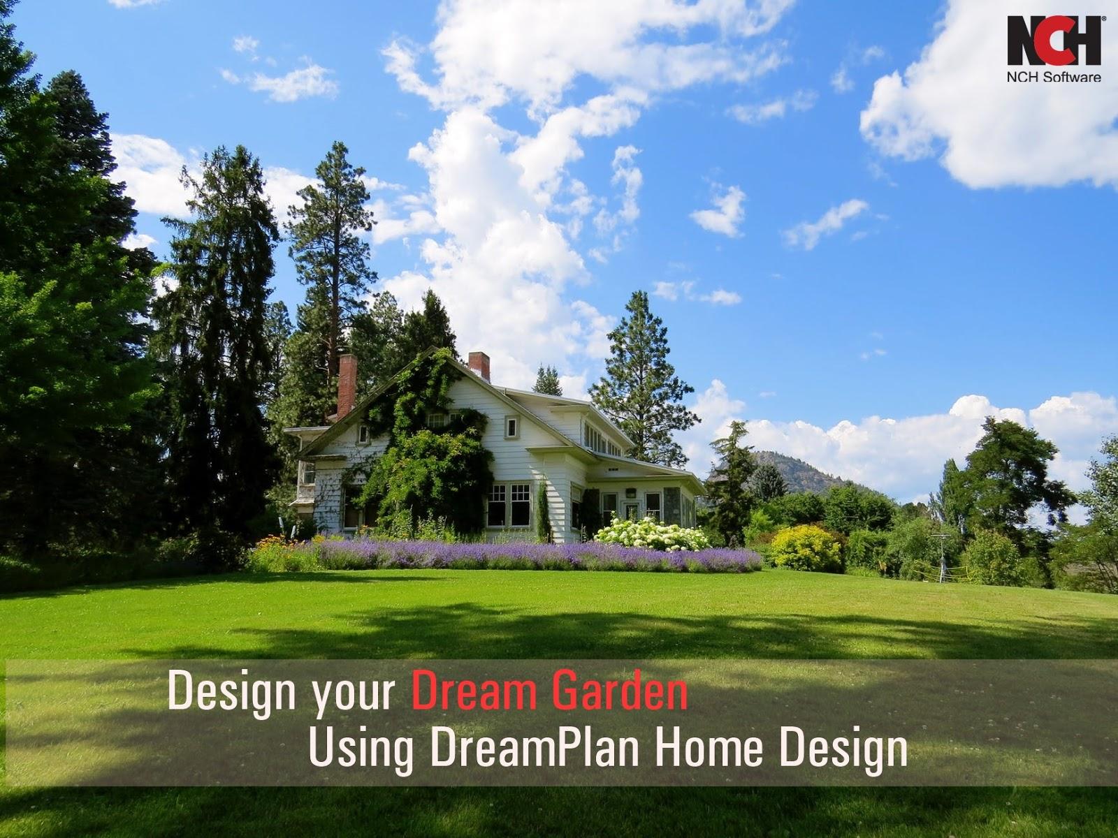Design Your Dream Garden Using Dreamplan Home Design Do More