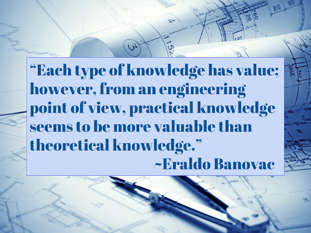 practical knowledge is better than theoretical knowledge