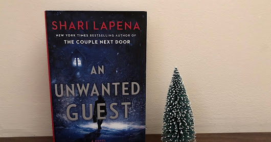 [Book Review] An Unwanted Guest by Shari Lapena