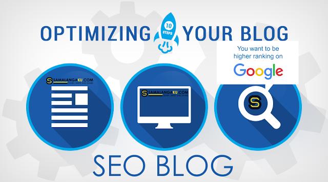 cara mengoptimalkan blog menjadi seo