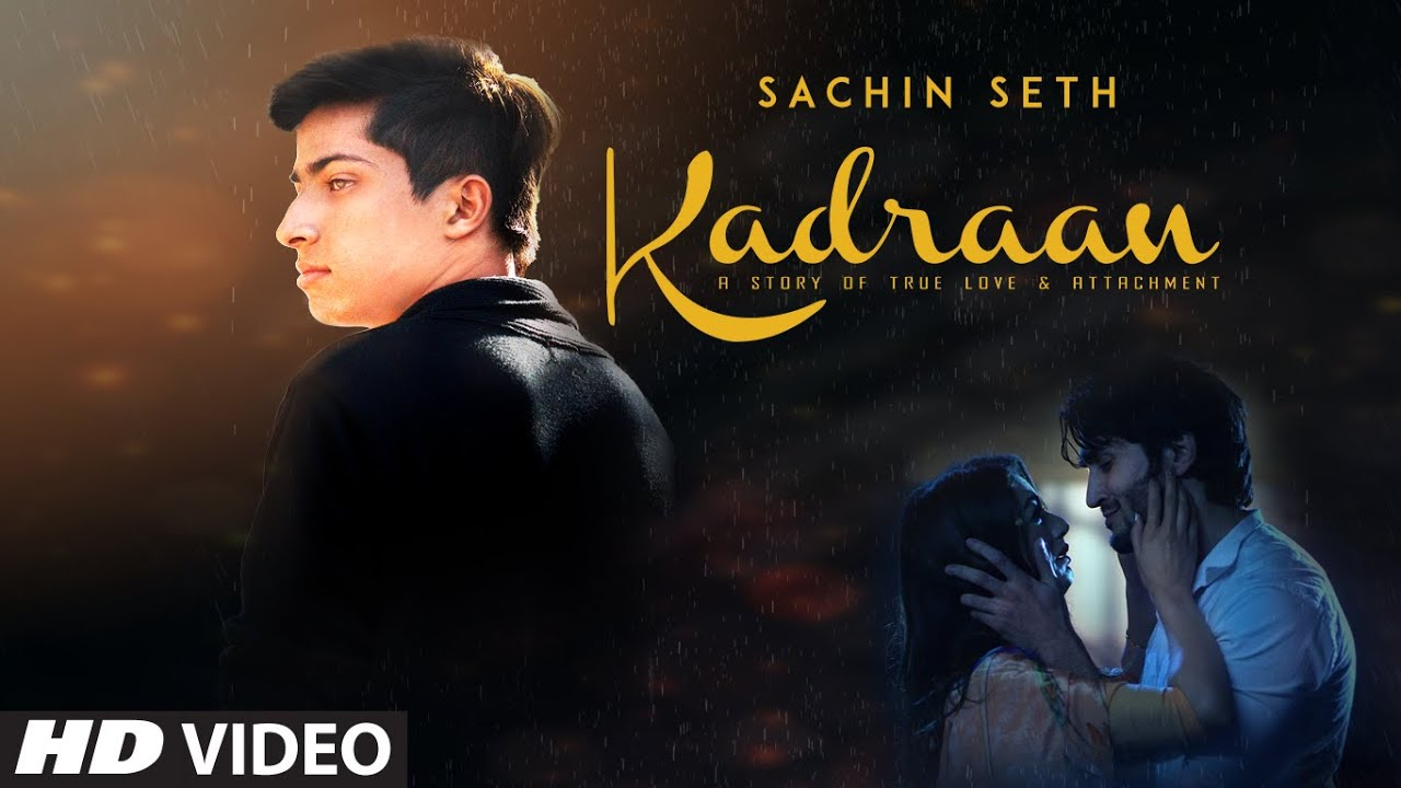 Kadraan Lyrics, Sachin Seth
