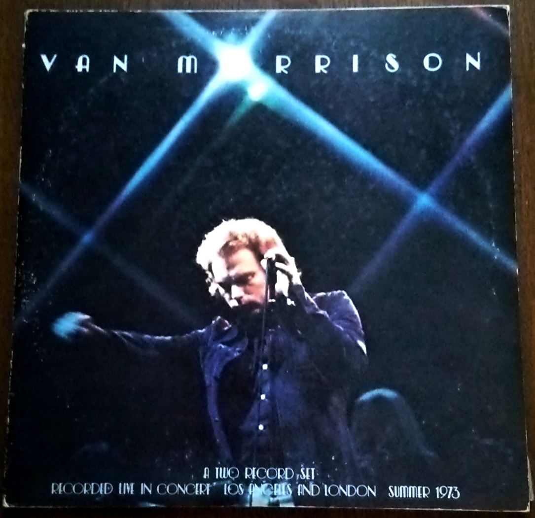 Van Morrison ‎ヴァン・モリソン - It's Too Late To Stop Now 魂の道のり