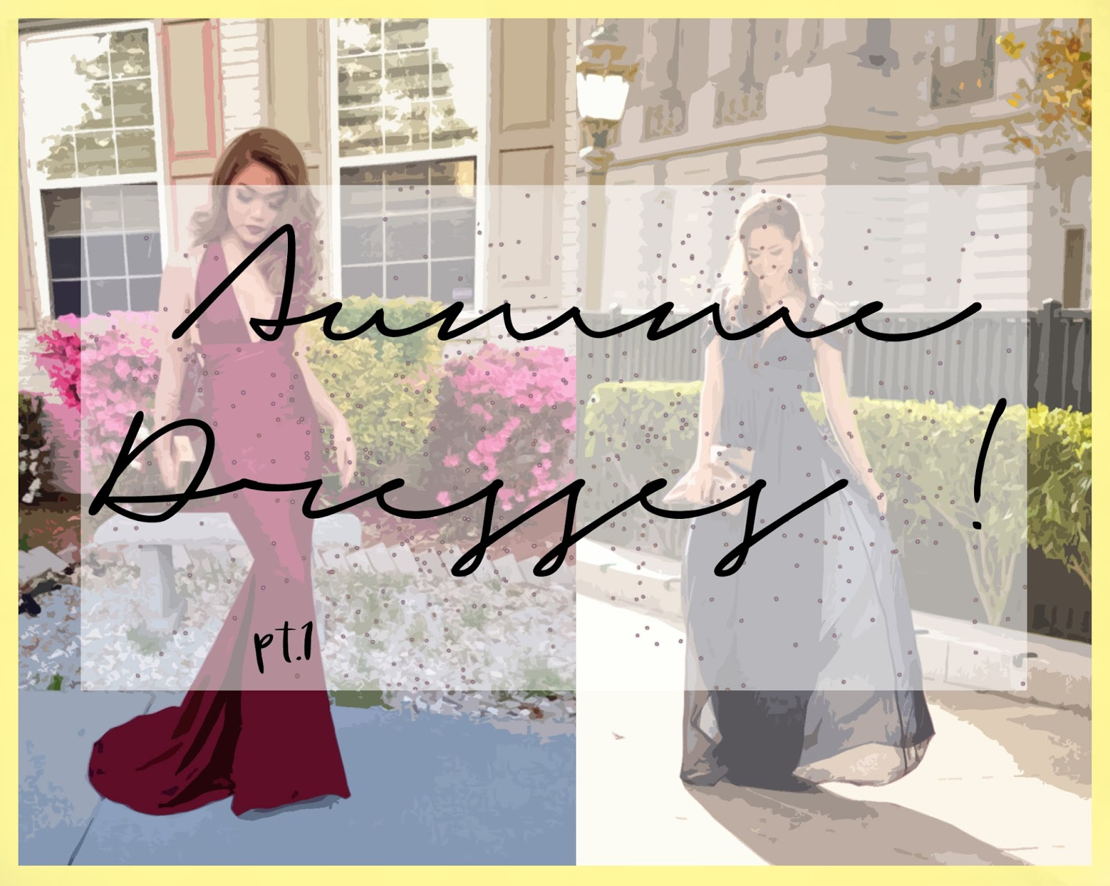 Summer Dresses pt.1