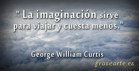 Frases para viajar, George William Curtis