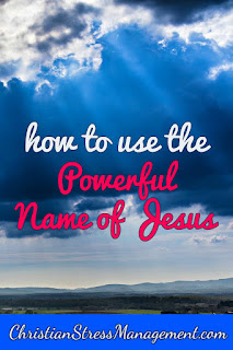 How to use the powerful name of Jesus