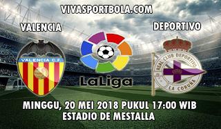 Prediksi Valencia vs Deportivo La Coruna 20 Mei 2018