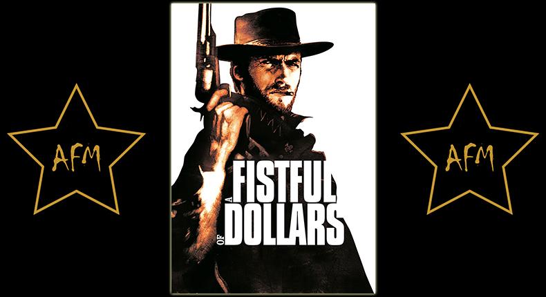 a-fistful-of-dollars-for-a-fistful-of-dollars-per-un-pugno-di-dollari-für-eine-handvoll-dollar