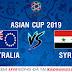 Soi kèo Australia vs Syria, 20h30 ngày 15/01 - Asian Cup 2019