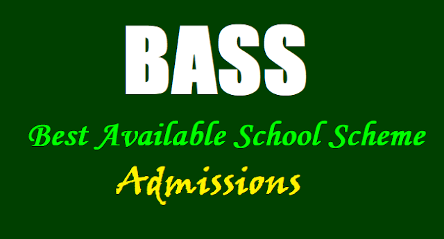 Best Available School Scheme, 3rd 5th 8th class admissions,BASS admissions 2018