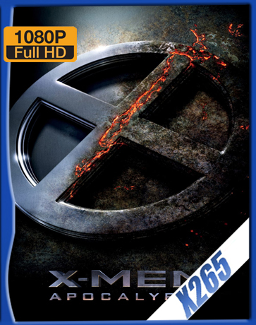 X-Men: Apocalypse [2016] [Latino] [1080P] [X265] [10Bits][ChrisHD]