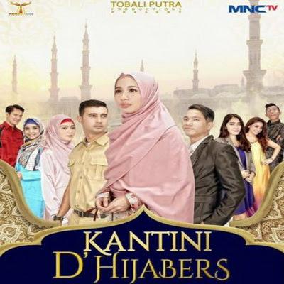 Download Lagu Ost Kantini D'Hijabers Mp3 MNCTV