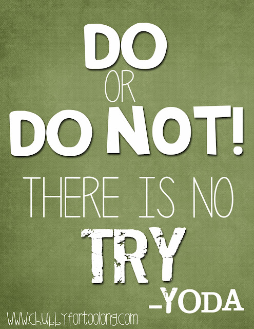 Weight Loss: Do or Do Not!! There is No Try!! *Free Printable