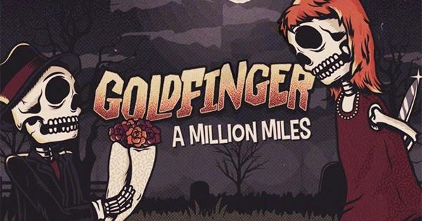 """skatepunkers goldfinger release video for """"a million miles"""""""