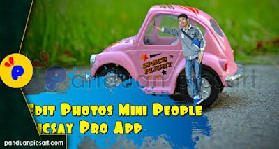 Cara Membuat Foto Mini People / Foto Mini di Picsay Pro