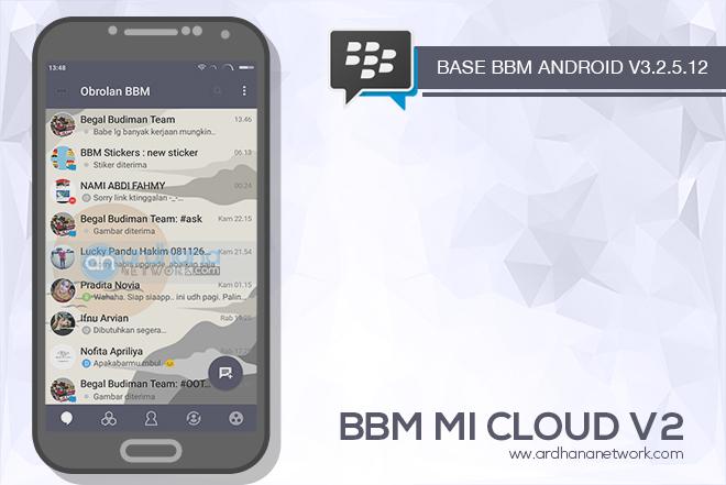 BBM Mi Cloud V2 - BBM MOD Android V3.2.5.12