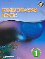 Pemrograman Dasar SMK Kelas X – Sesuai Kurikulum 2013