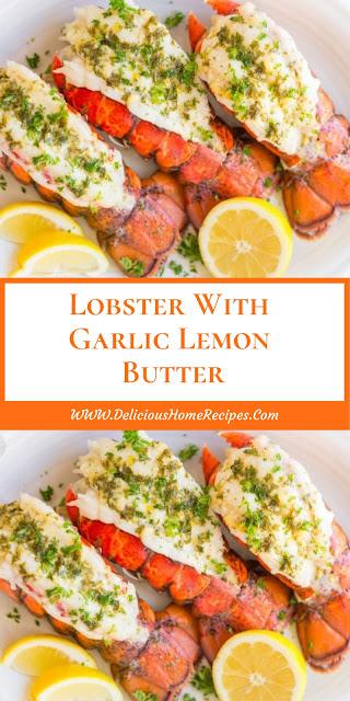 Lobster With Garlic Lemon Butter