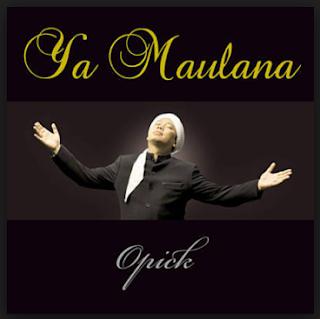 Download Lagu Opick Ya Maulana Mp3 Religi Islami Paling Merdu, Opick, Lagu Religi,
