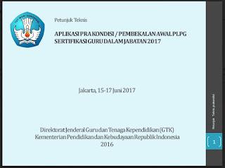 Panduan Aplikasi Pembekalan Awal PLPG 2017