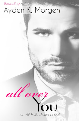 Cover Reveal: All Over You by Ayden K Morgen 3