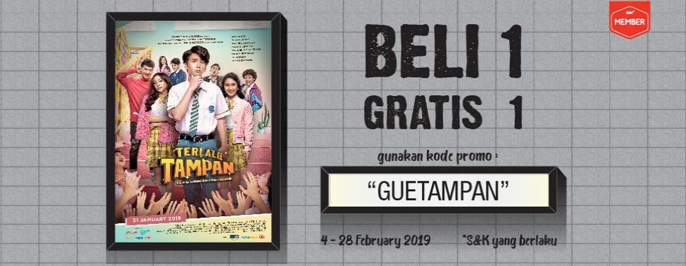 #CGV - #Promo Beli 1 Gratis 1 Nonton ''Terlalu Tampan'' (s.d 28 Feb 2019)