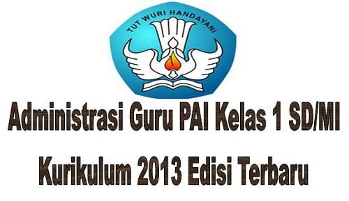 Administrasi Guru PAI SD/MI Kurikulum 2013 Edisi Terbaru