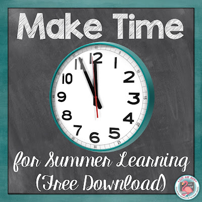 Discover ideas for summer learning and a FREE telling time first grade math resource in this blog post!