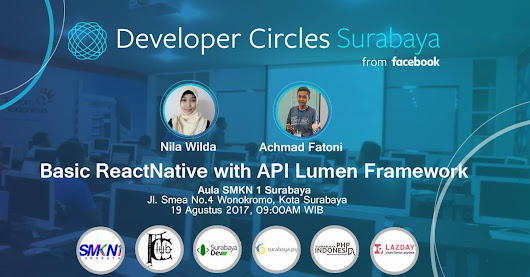 [DevC Surabaya Meetup] - Belajar API Lumens dan Basic React Native