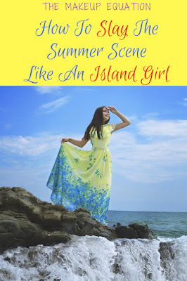 How To Slay The Summer Scene Like An Island Girl