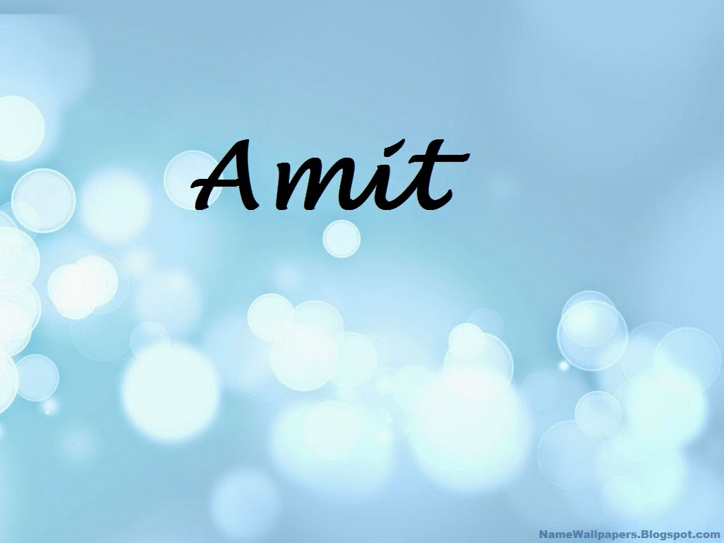 Amit   Name ...H E B Meaning