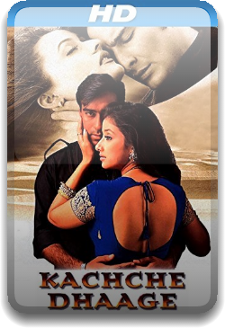 Kachche Dhaage (1999) Hindi 720p HDRip x264 1.2GB