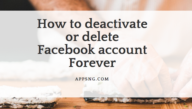How to deactivate or delete Facebook account Forever