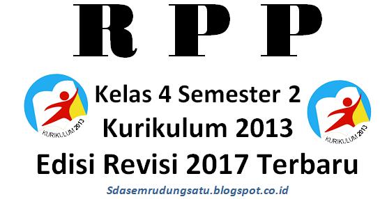 RPP Kurikulum 2013 Kelas 4 Tema 6 Semester 2