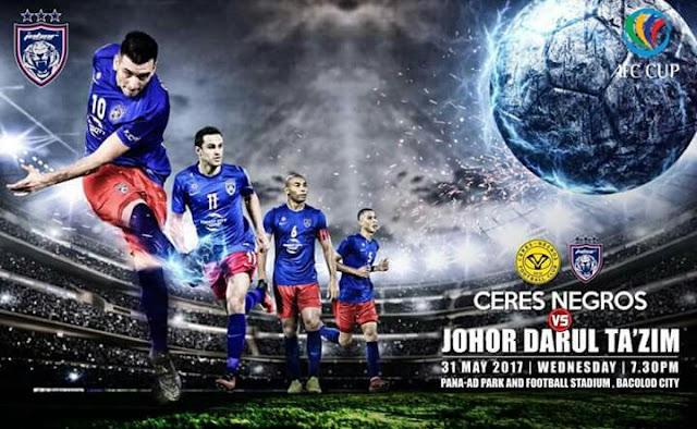 Live Streaming Ceres Negros vs JDT 31.5.2017 AFC Cup